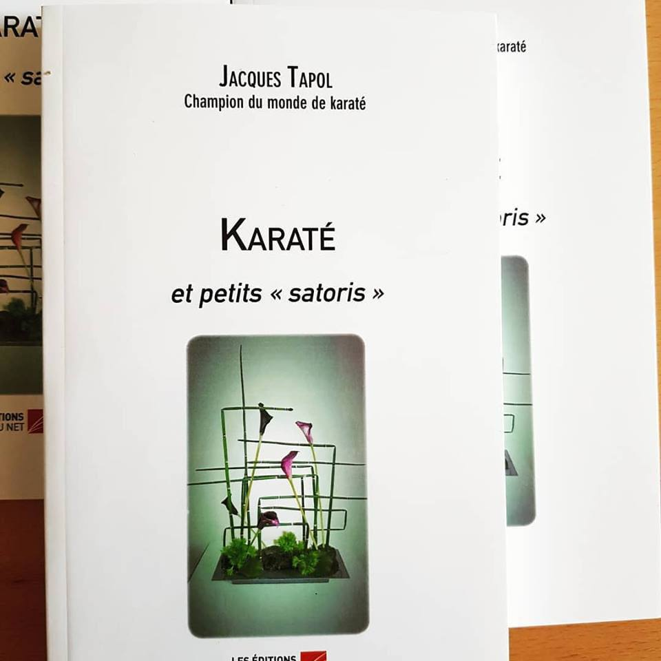 """Karaté et petits """"satoris"""" de Jacques Tapol"""